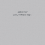 Gerda Bier - Skulpturen Materialcollagen